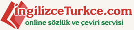 �ngilizce T�rk�e Online S�zl�k, English Turkish Online Web Dictionary, free online dictionary, turkish translation, turkish english, turkish dictionary, online dictionary, dictionaries, �eviri, terc�me, glossary, glossaries reference guide